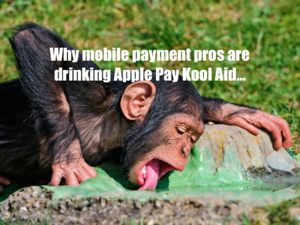 why mobile payments pros are drinking apple pay kool aid